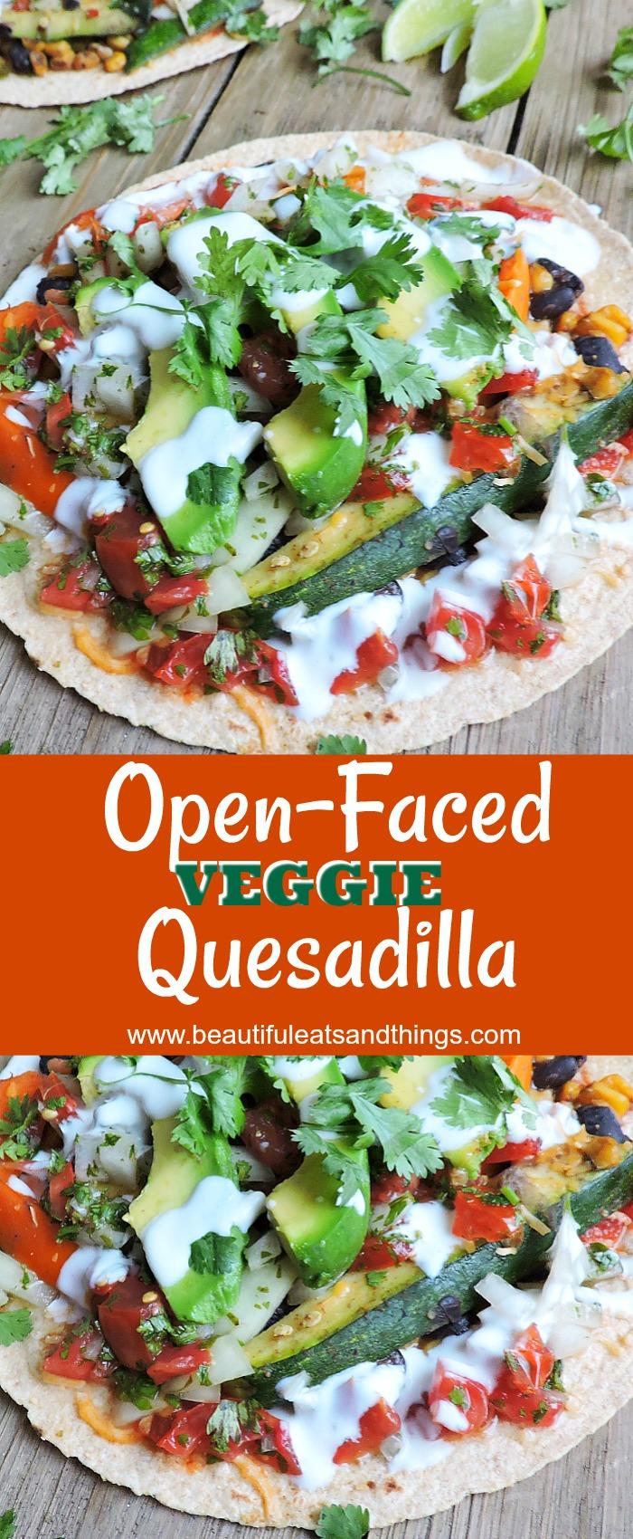 Pinterest pin, Best EVER Open Faced Veggie Quesadilla