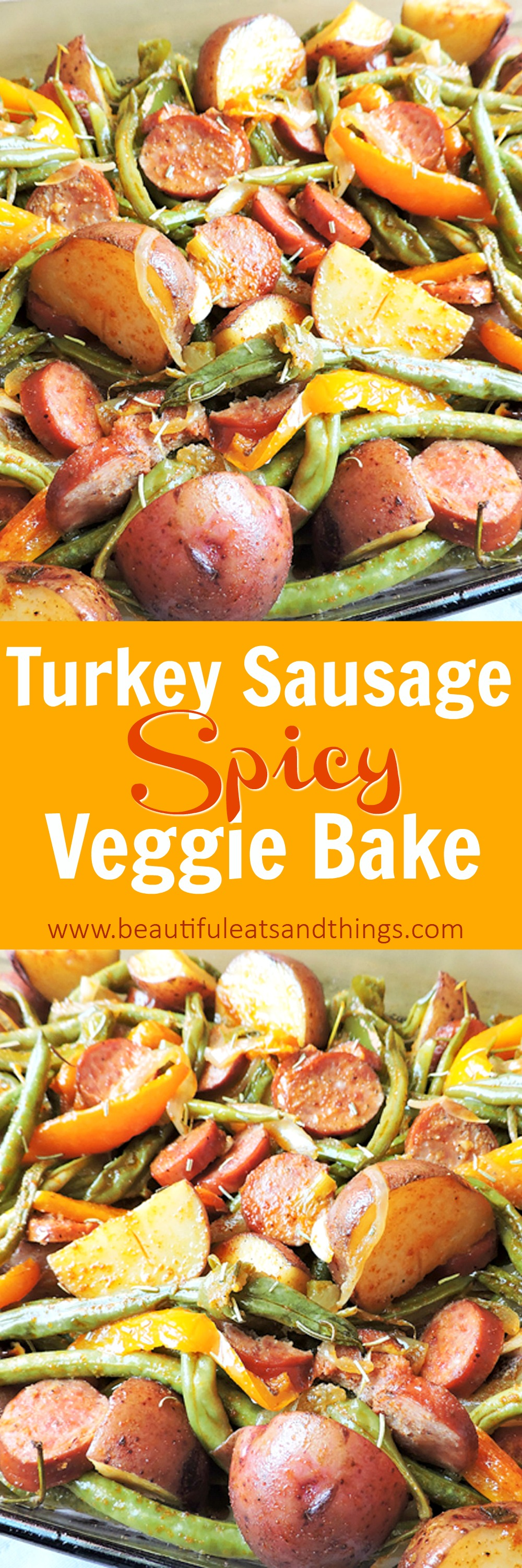 Spicy Turkey Sausage Veggie Bake