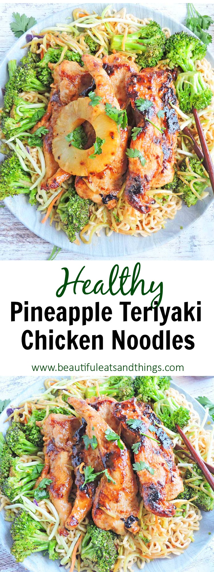 Pineapple Teriyaki Chicken over Noodles