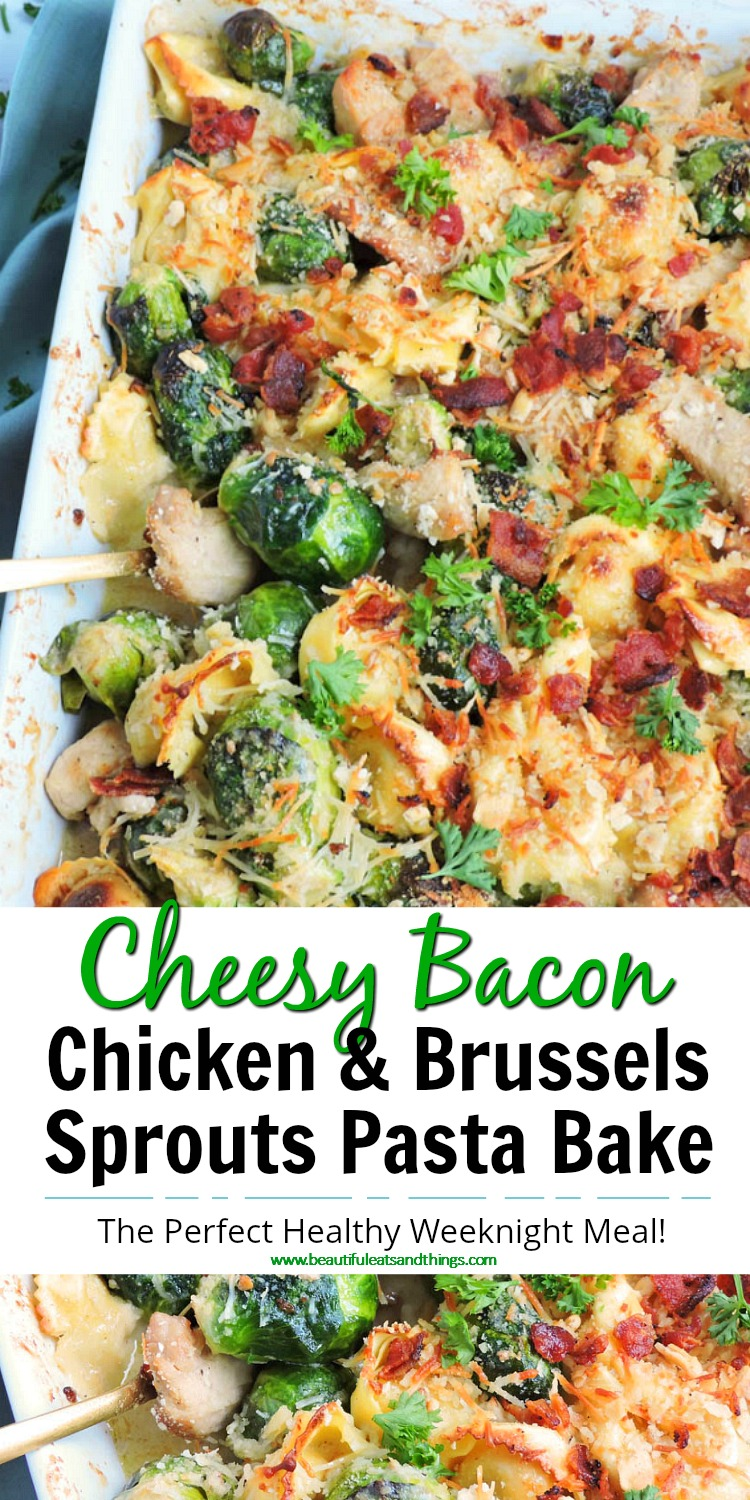 Cheesy Chicken & Brussels Sprouts Pasta Bake  www.beautifuleatsandthings.com