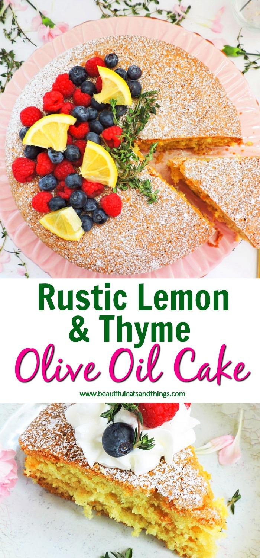 Rustic Lemon & Thyme Olive Oil Cake