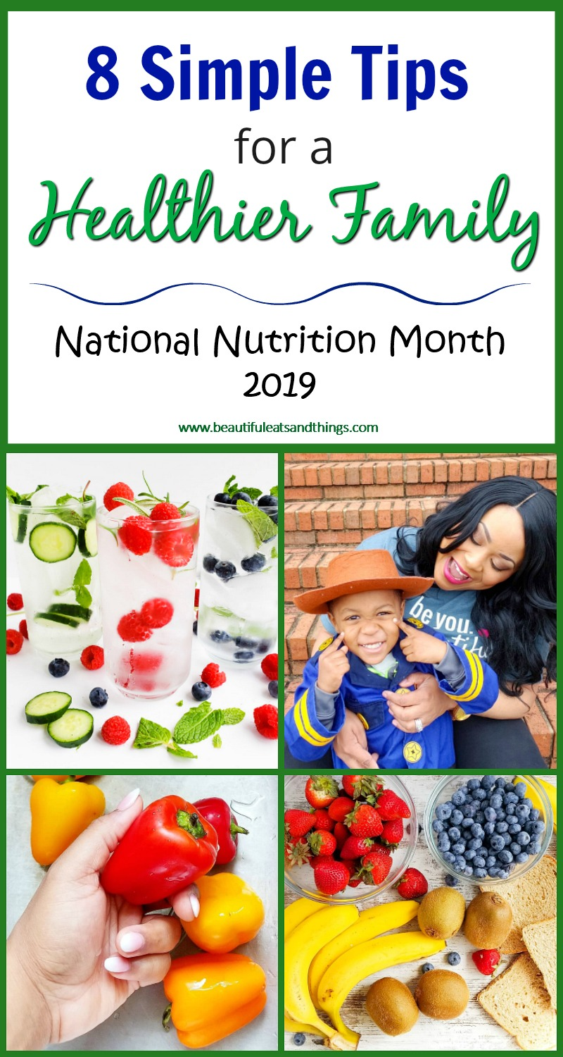 National Nutrition Month 2019-8 Simple Tips for a healthier family
