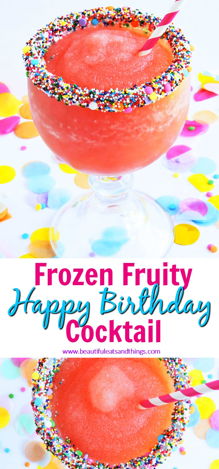 Frozen Fruity Birthday Cocktail