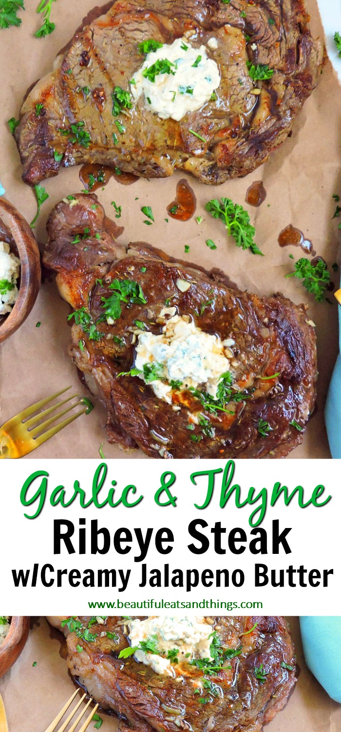 Garlic & Thyme Grilled Ribeye Steak with Creamy Jalapeno Butter