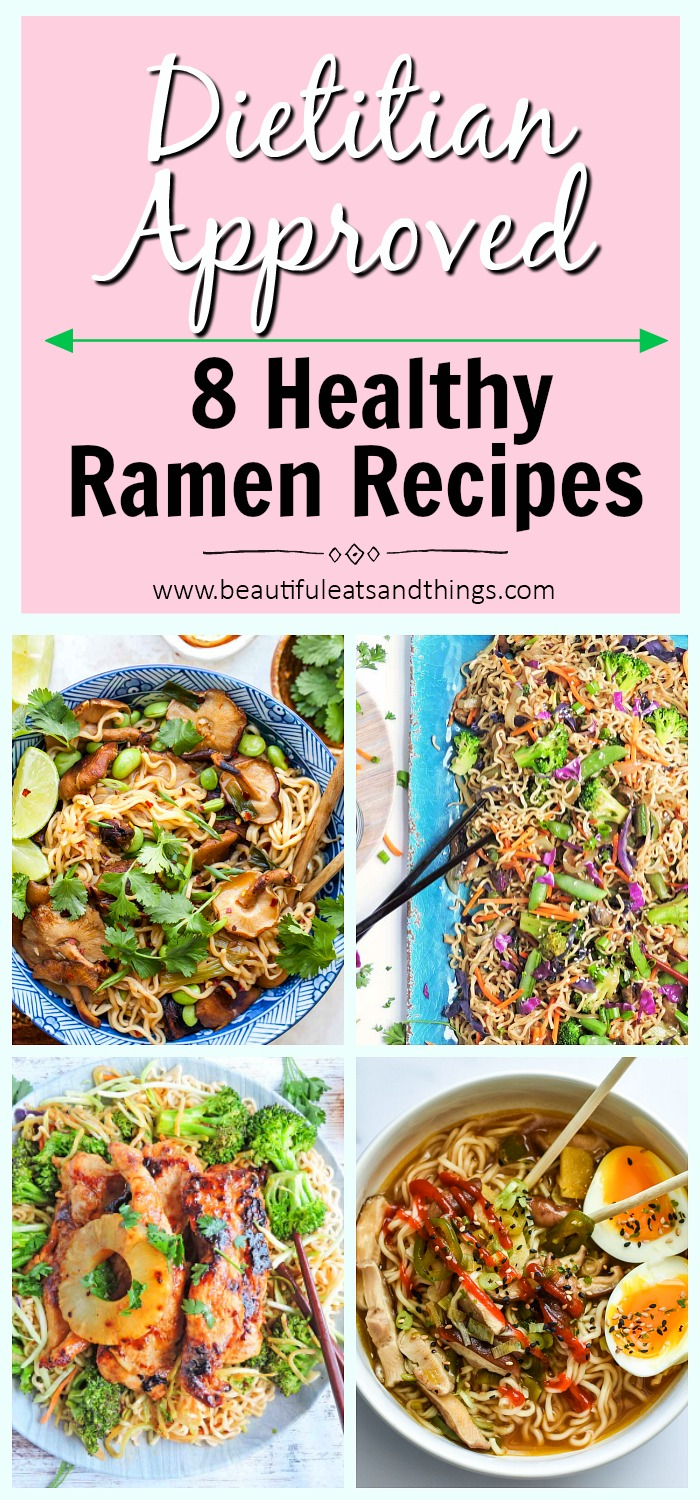 8 Healthy Dietitian-Approved Ramen Recipes made with ramen noodles
