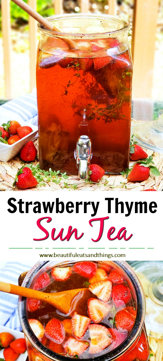 During those warm summer months, there's nothing like a refreshing glass of Fresh Strawberry Thyme Sun Tea, brewed in the sun, to quench your thirst. #suntea #strawberrytea #strawberrythyme tea #tearecipes #sweettea #icedtea beautifuleatsandthings.com